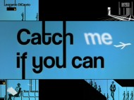 Catch Me If You Can / Movies